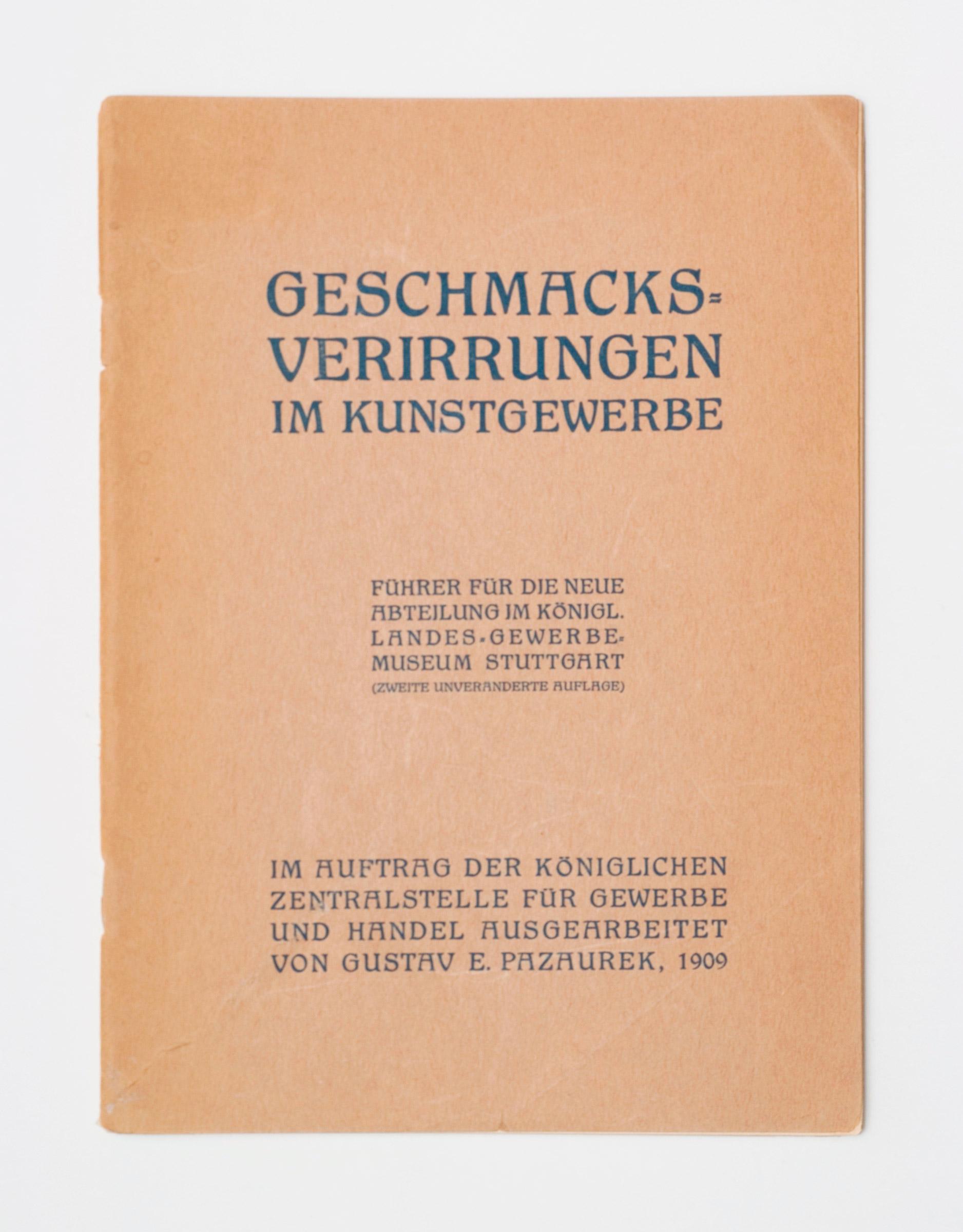 """""""Geschmacksverirrungen im Kunstgewerbe"""", Gustav E. Pazaurek, 1909"""
