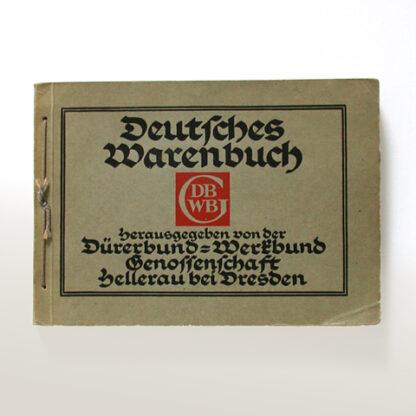 """""""Deutsches Warenbuch"""",  Dürerbund-Werkbund-Genossenschaft"""