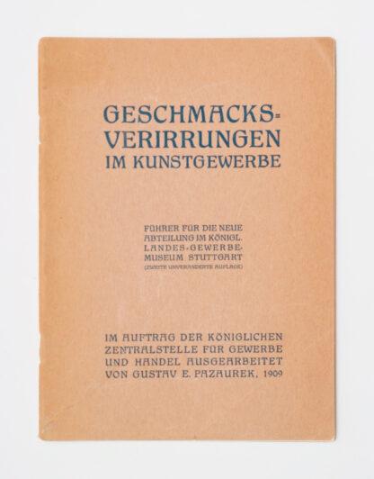 """Aberrations in the applied arts"", Gustav E. Pazaurek"