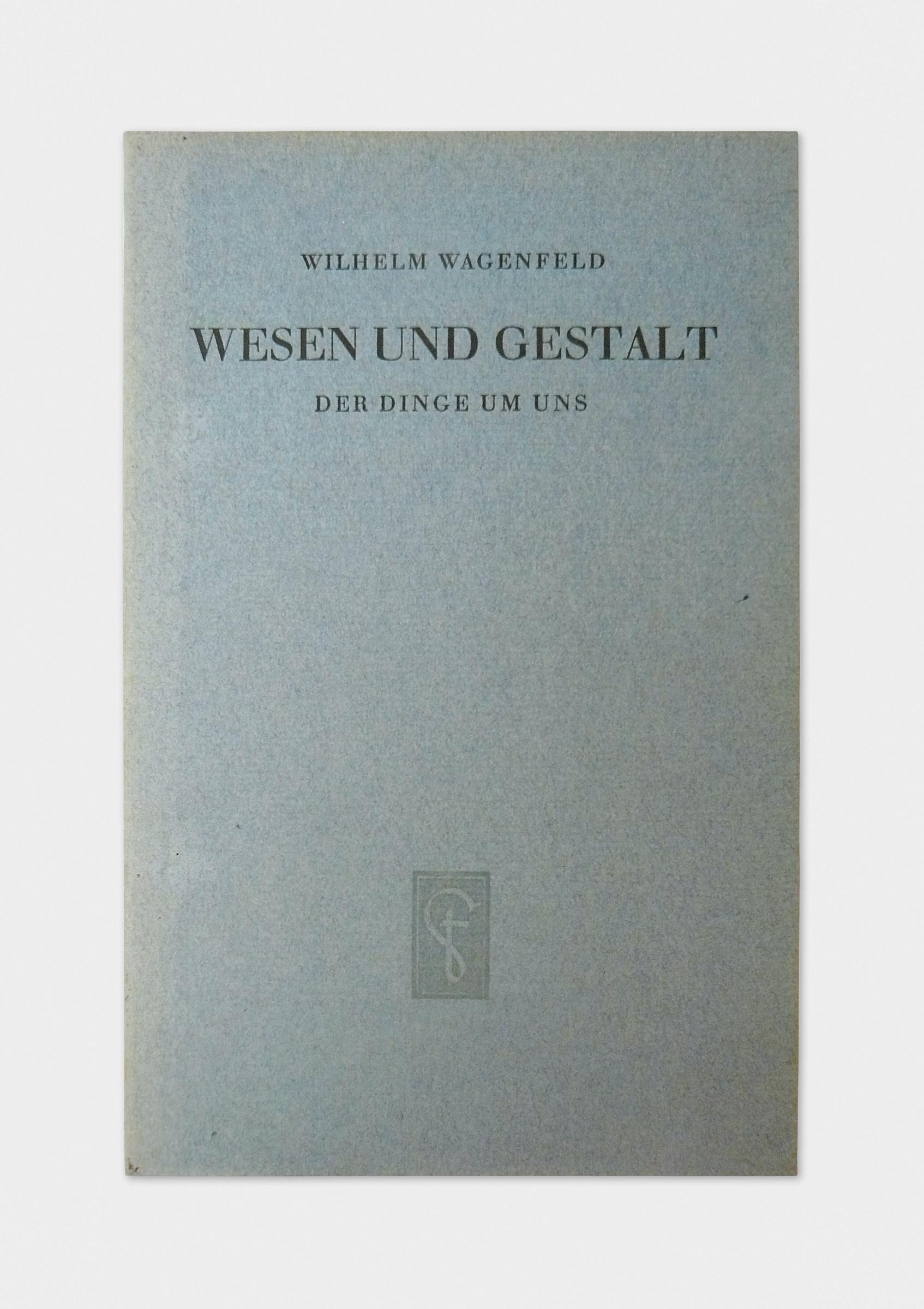 Wesen und Gestalt der Dinge um uns, Wilhelm Wagenfeld